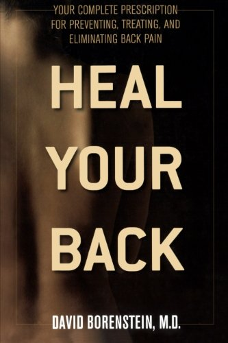 Heal Your Back: Your Complete Prescription for Preventing, Treating, and Eliminating Back Pain - Mckenzie Treat Your Own Back