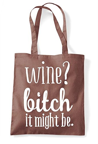 It Shopper Wine Tote Might Chestnut Statement Be Bitch Bag 4RyU5WAqPy