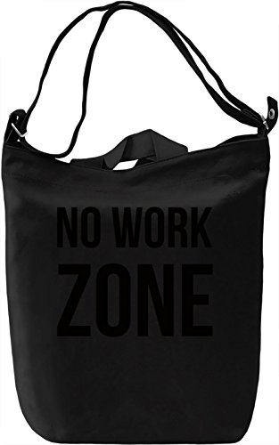 No work Zone Borsa Giornaliera Canvas Canvas Day Bag| 100% Premium Cotton Canvas| DTG Printing|