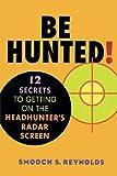 Be Hunted!, Smooch S. Reynolds, 0471410748