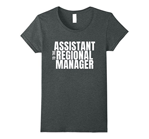 Ladys Assistant - Womens Assistant To The Regional Manager T-shirt Large Dark Heather