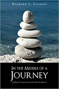 Book In the Middle of a Journey: Readings in Unitarian Universalist Faith Development
