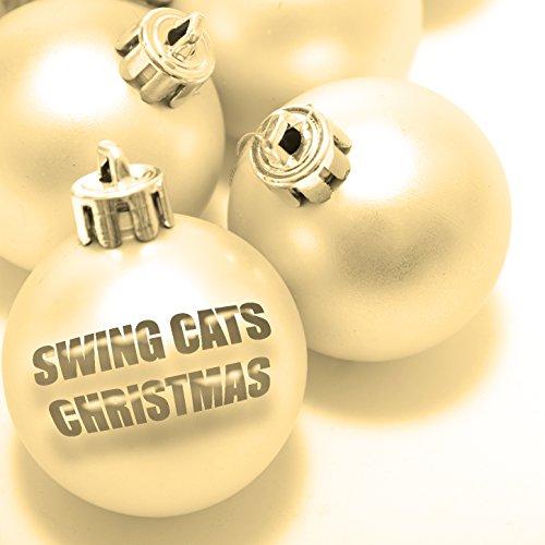 Swing Cats Christmas - Swing Christmas Music