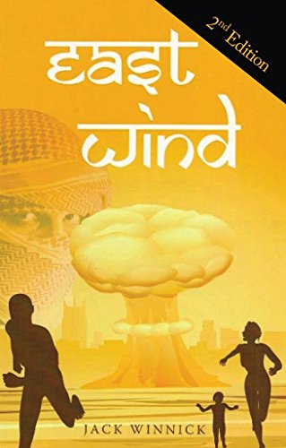 East Wind: Can the Team Foil the Plot to Blow Up American Cities? by [Winnick, Jack]