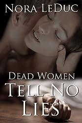 Dead Women Tell No Lies