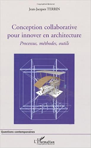 Livres gratuits en ligne Conception collaborative pour innover en architecture : Processus, méthodes, outils epub, pdf