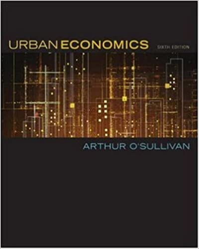 urban economics arthur o sullivan solution