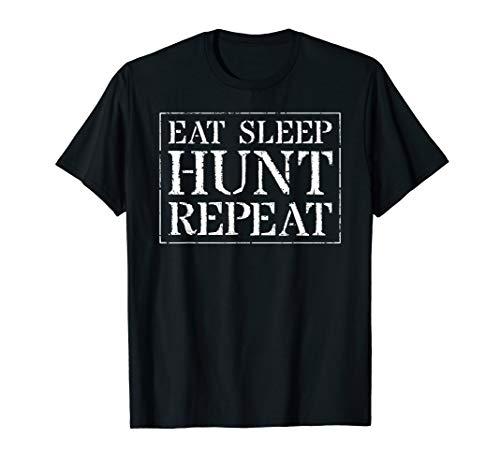 Hunting Shirt: Eat Sleep Hunt Repeat Funny Hunter ()