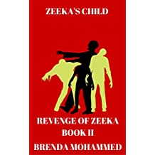 Zeeka's Child: Revenge of Zeeka Book 2