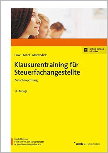 Klausurentraining für Steuerfachangestellte: Zwischenprüfung 2017
