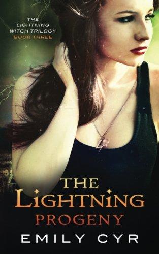 The Lightning Progeny (The Lightning Witch Trilogy) (Volume 3)