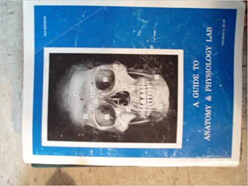 A guide to anatomy & physiology lab: Thomas G Rust: Amazon.com: Books