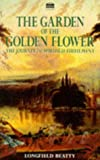 By Longfield Beatty - Garden of the Golden Flower: The Journey to Spiritual Fulfilment (Facsimile Edition) (1996-07-16) [Paperback] offers