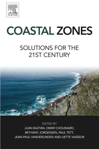 Coastal Zones: Solutions for the 21st Century