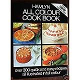 Hamlyn All Color Cookbook (Hamlyn All Colour Cookbooks)