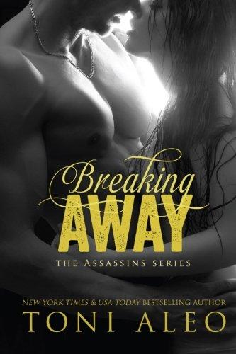 Breaking Away (Assassins) (Volume 5) ebook