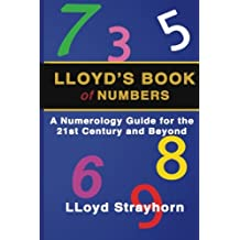 LLoyds Book of Numbers: A Numerology Guide for the 21st Century and Beyond