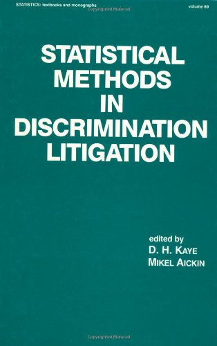 Statistical Methods in Discrimination Litigation (Statistics:  A Series of Textbooks and Monographs)