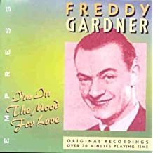 I'm in the Mood for Love by Freddy Gardner (2000-09-11)