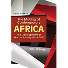 The Making of Contemporary Africa: The Development of African Society Since 1800
