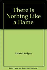 There is nothing like a dame book