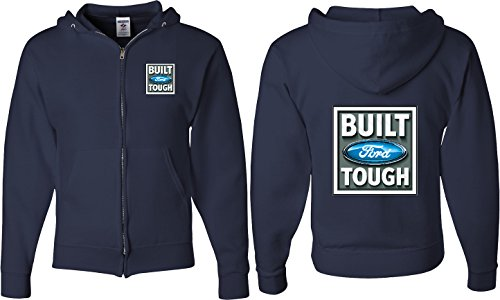 Ford Full Zip Built Ford Tough (Front & Back) Full Zip Hoodie, Navy, Medium (1990 Ford F150 Dual Fuel Tank Capacity)