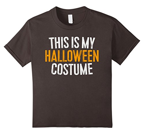 Kids This Is My Halloween Costume T-Shirt 10 (Top 10 Halloween Costumes 2017)