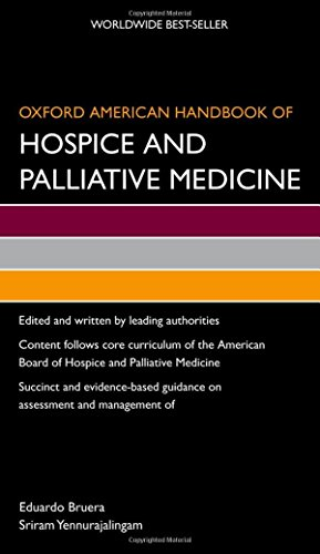Oxford American Handbook of Hospice and Palliative Medicine (Oxford American Handbooks of Medicine) by Oxford University Press