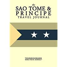 The Sao Tome & Principe Travel Journal by Younghusband World Travel Journals (2013-04-03)