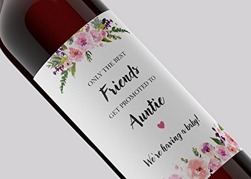 ● SET of 6 ● Pregnancy Announcement Wine Labels - FRIENDS ● SET includes 6 - Only the Best Friends Get Promoted To Auntie - Wine Bottle Labels, Pregnancy Reveal, WEATHERPROOF Brush Font A140-6F1