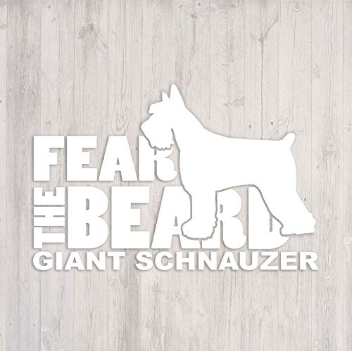 (Fear the Beard: Giant Schnauzer Car Window Vinyl Decal Sticker )