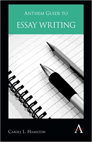 Anthem Guide to Essay Writing (Anthem Learning): Carole L ...