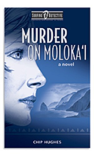 Murder on Moloka'i (Surfing Detective Mystery Series Book 1) cover
