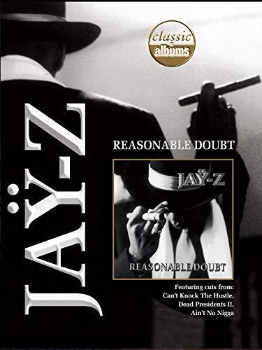 Jay-Z: Reasonable Doubt (Classic Albums) (Reasonable Doubt Jay Z)