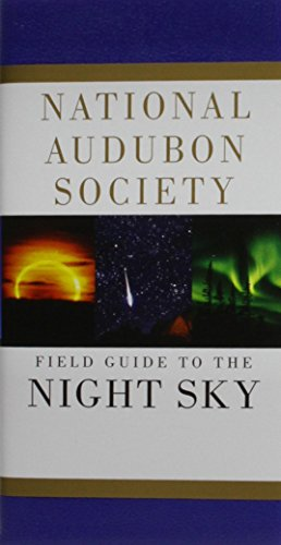 Audubon Bird Series (Field Guide to the Night Sky (National Audubon Society Field Guides))