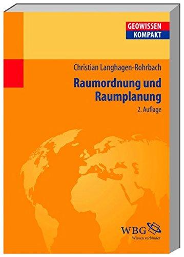 Raumordnung und Raumplanung (Geowissenschaften kompakt)