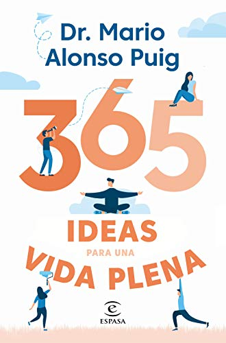 365 ideas para una vida plena (Spanish Edition)