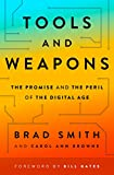 Tools and Weapons: The Promise and the Peril of the Digital Age: more info