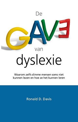 De gave van dyslexie: waarom zelfs heel slimme mensen niet ...