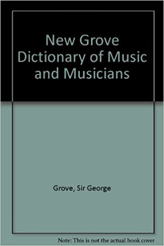 The New Grove Dictionary of Music and Musicians: 29 volumes