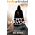 CRY HAVOC (Jack Frey Book 1)