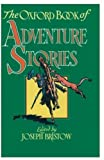 The Oxford Book of Adventure Stories, , 0192142143