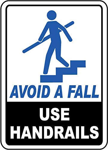 Traffic Signs - Avoid A Fall Use Handrails Sign 12 x 18 Plastic Sign Street Weather Approved Sign