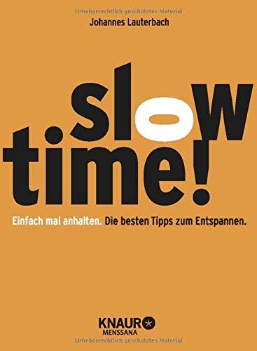 slowtime-einfach-mal-anhalten