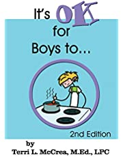 It's OK for Boys to…