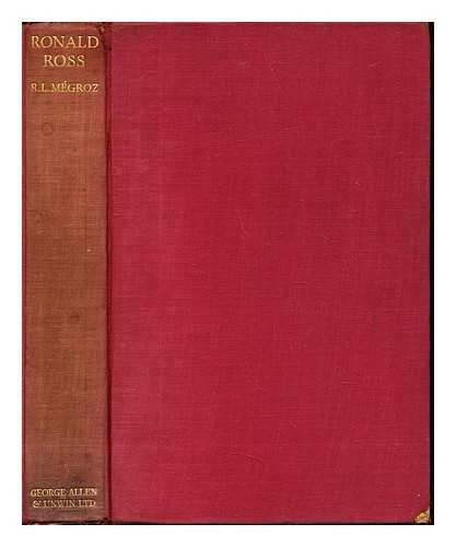 Ronald Ross : discoverer and creator / Rodolphe Louis Mgroz; with a preface by O. Sitwell