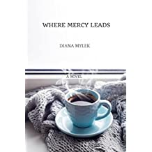 Where Mercy Leads