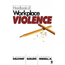 [(Handbook of Workplace Violence )] [Author: E. Kevin Kelloway] [Mar-2006]