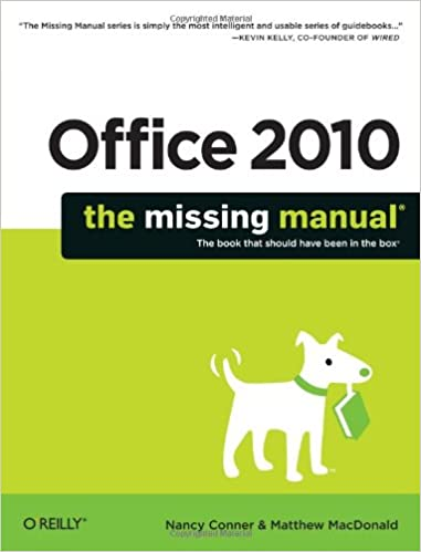 Office 2010 : the missing manual