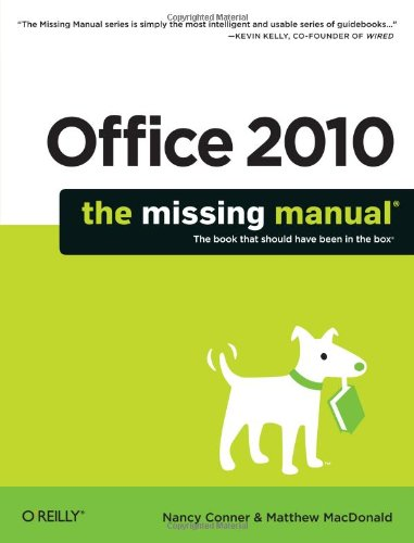 (Office 2010: The Missing Manual (Missing Manuals))